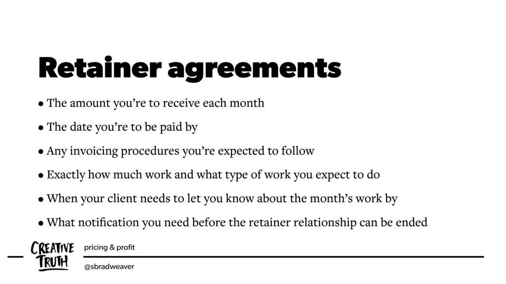 pricing & profit @sbradweaver Retainer agreement...