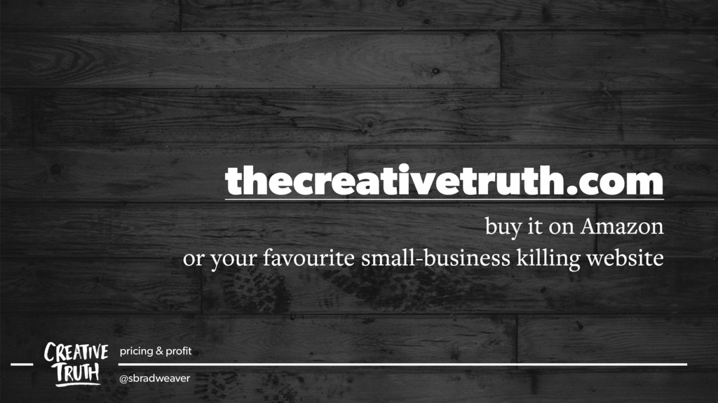 thecreativetruth.com buy it on Amazon or your f...