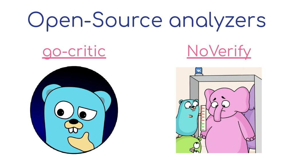 go-critic NoVerify Open-Source analyzers