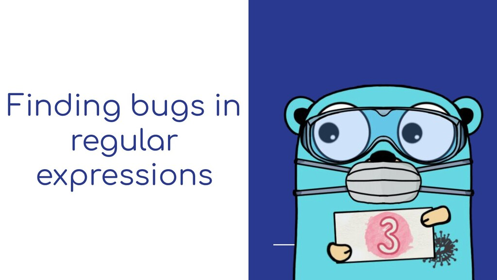 Finding bugs in regular expressions