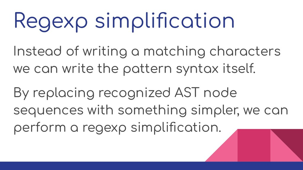 Regexp simplification Instead of writing a match...