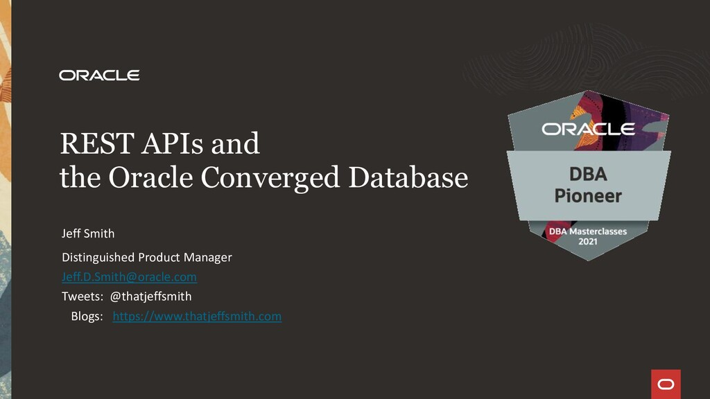 REST APIs and the Oracle Converged Database Dis...