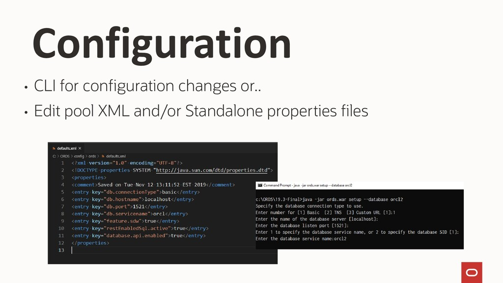 • CLI for configuration changes or.. • Edit poo...