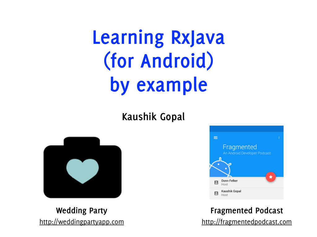 Learning RxJava (for Android) by example Kaushi...