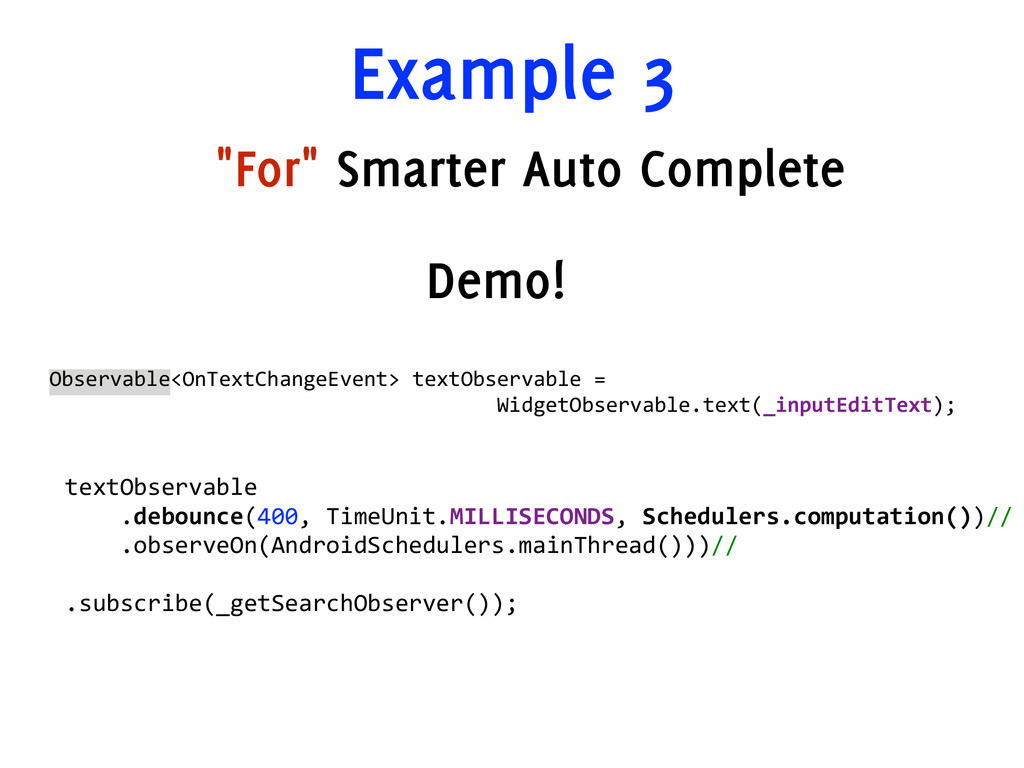 "Example 3 ""For"" Smarter Auto Complete Observabl..."