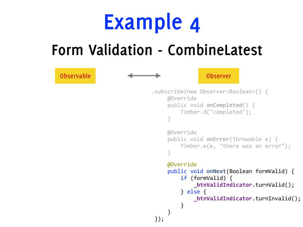Example 4 Form Validation - CombineLatest    ...