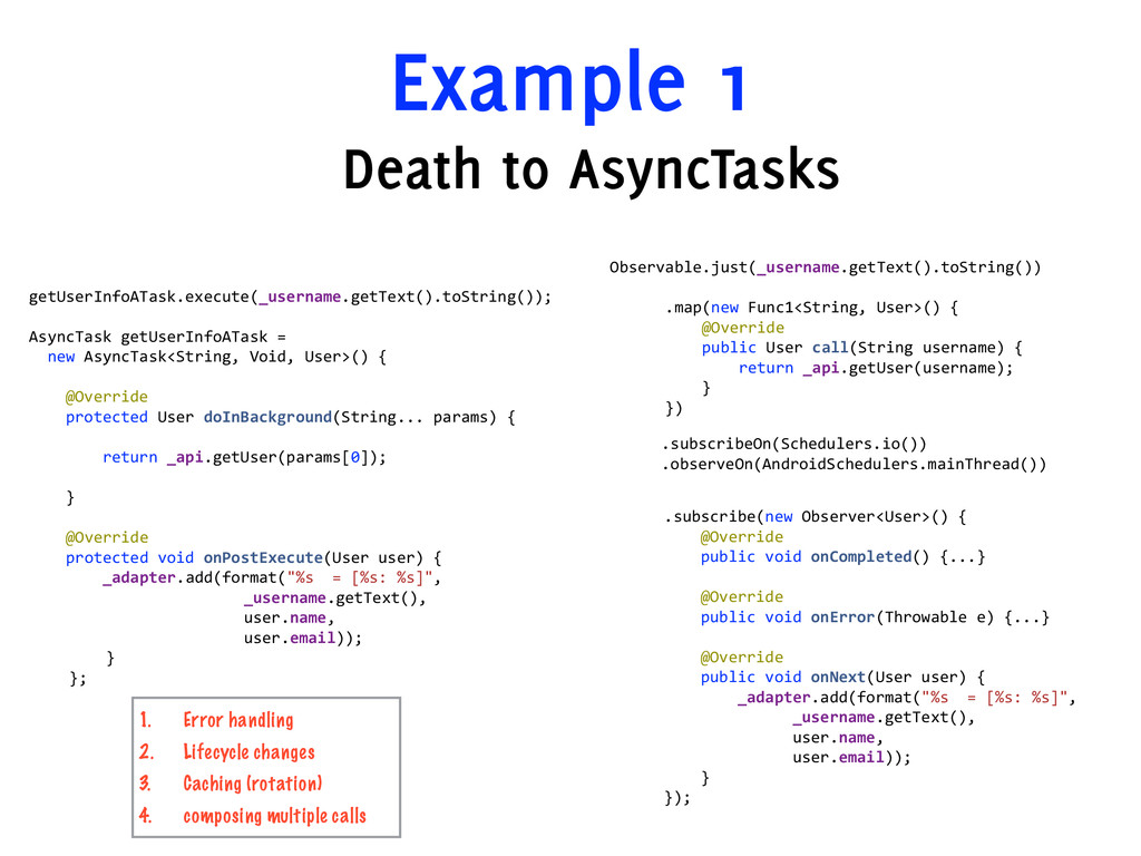 Example 1 Death to AsyncTasks  getUserInfoATas...