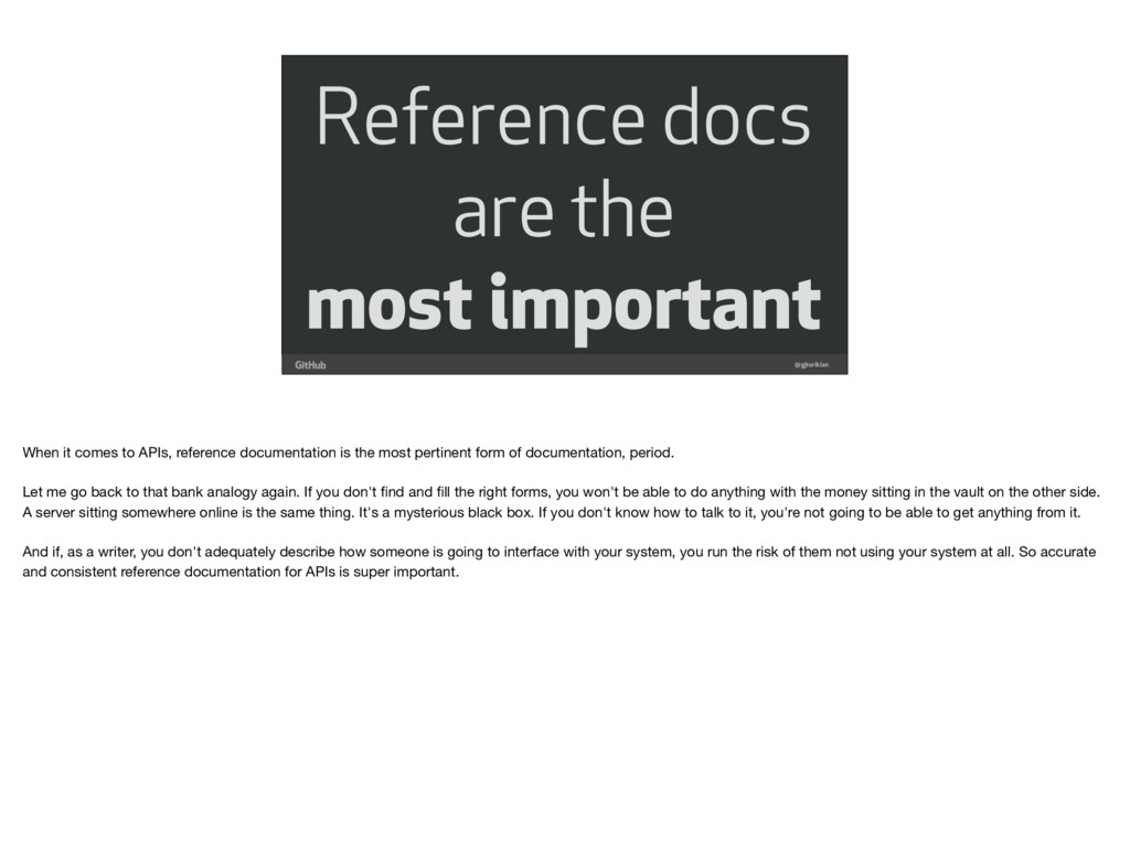 Reference docs are the most important @gjtoriki...