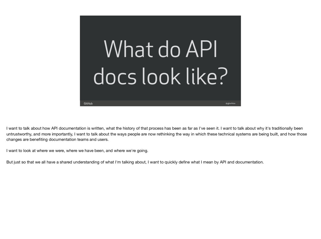 What do API docs look like? @gjtorikian I want ...