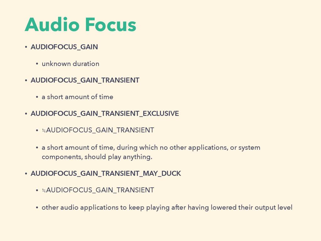 Audio Focus • AUDIOFOCUS_GAIN • unknown duratio...