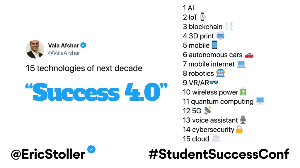 "@EricStoller #StudentSuccessConf ""Success 4.0"""