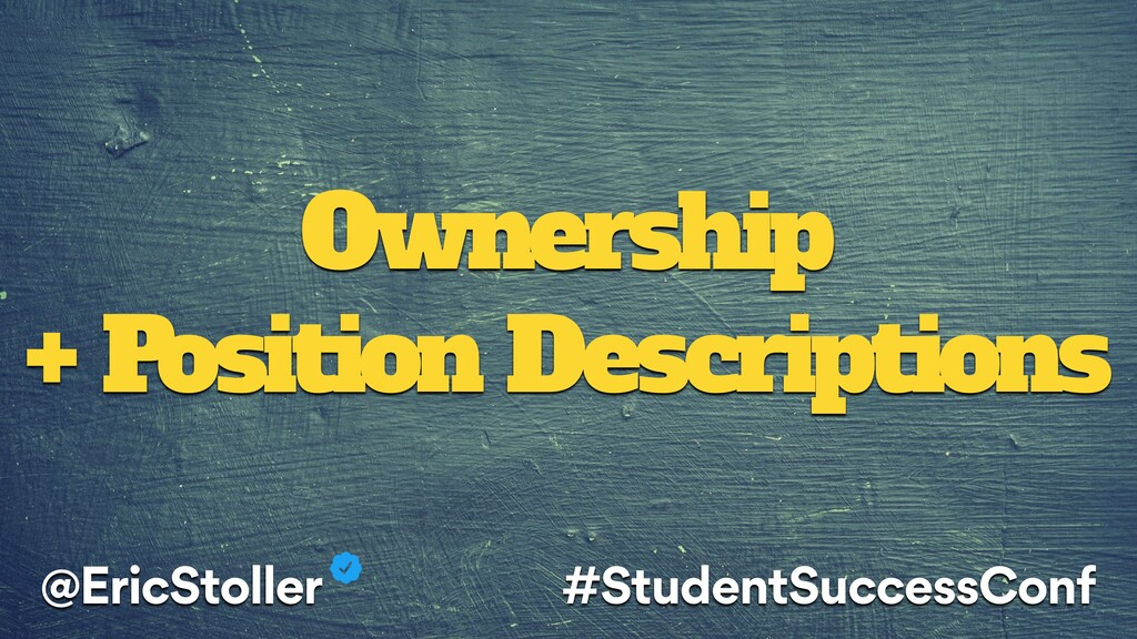 Ownership + Position Descriptions @EricStoller ...