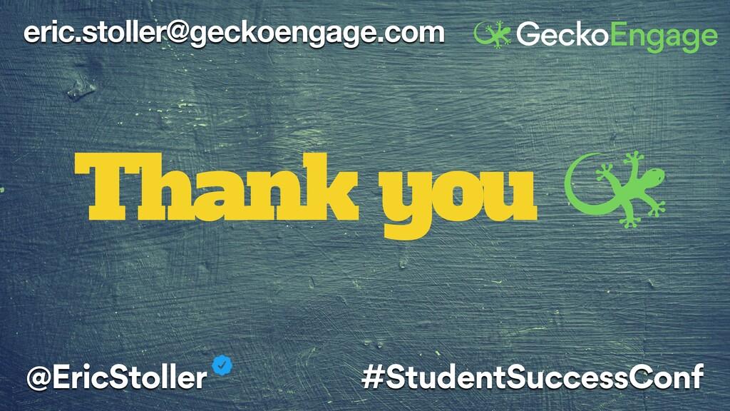 eric.stoller@geckoengage.com Thank you @EricSto...