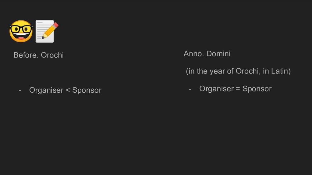 Anno. Domini (in the year of Orochi, in Latin) ...
