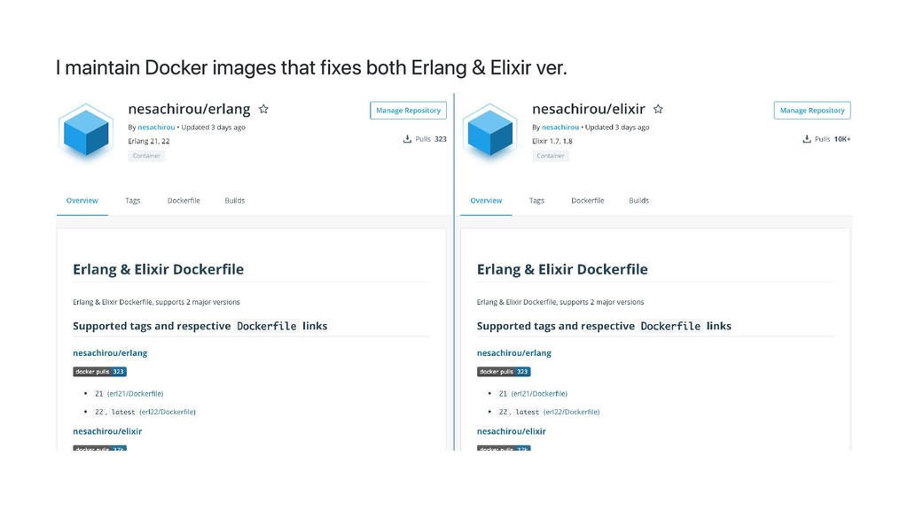 I maintain Docker images that fixes both Erlang...