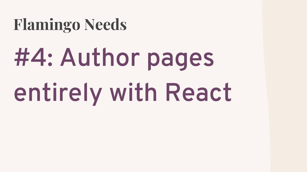 Flamingo Needs #4: Author pages entirely with R...