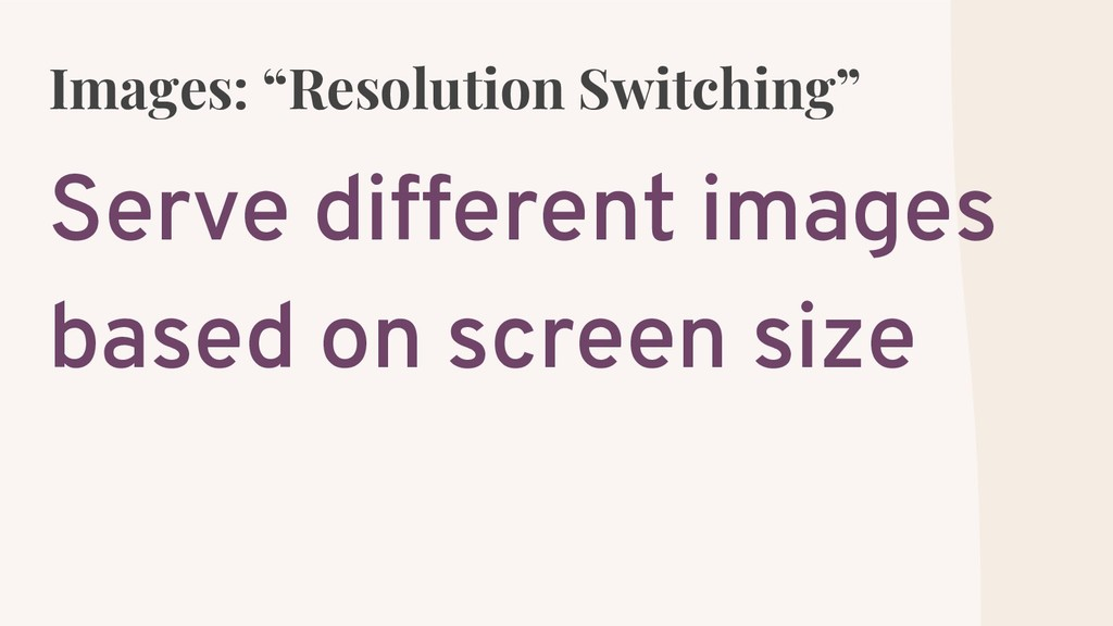"""Images: """"Resolution Switching"""" Serve different ..."""