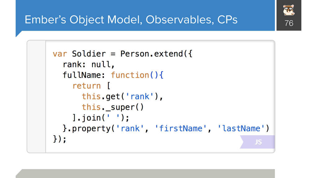 Ember's Object Model, Observables, CPs 76