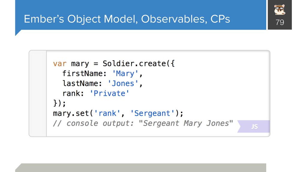 Ember's Object Model, Observables, CPs 79