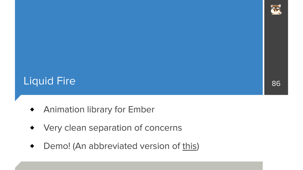Liquid Fire 86 Animation library for Ember Very...