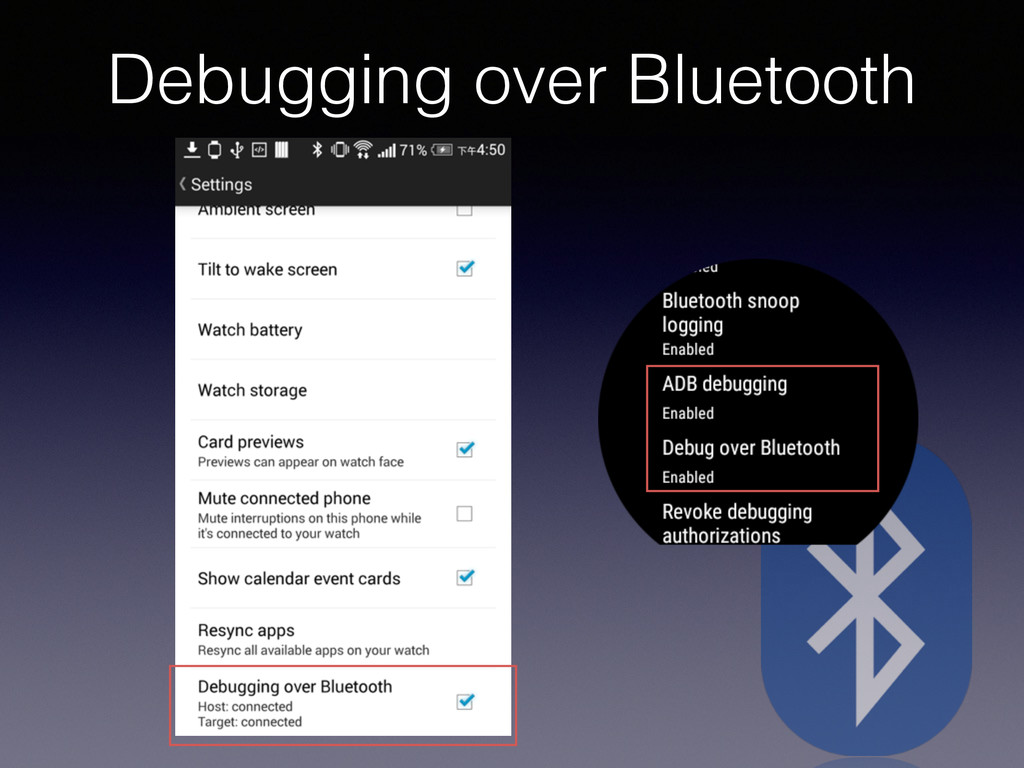 Debugging over Bluetooth