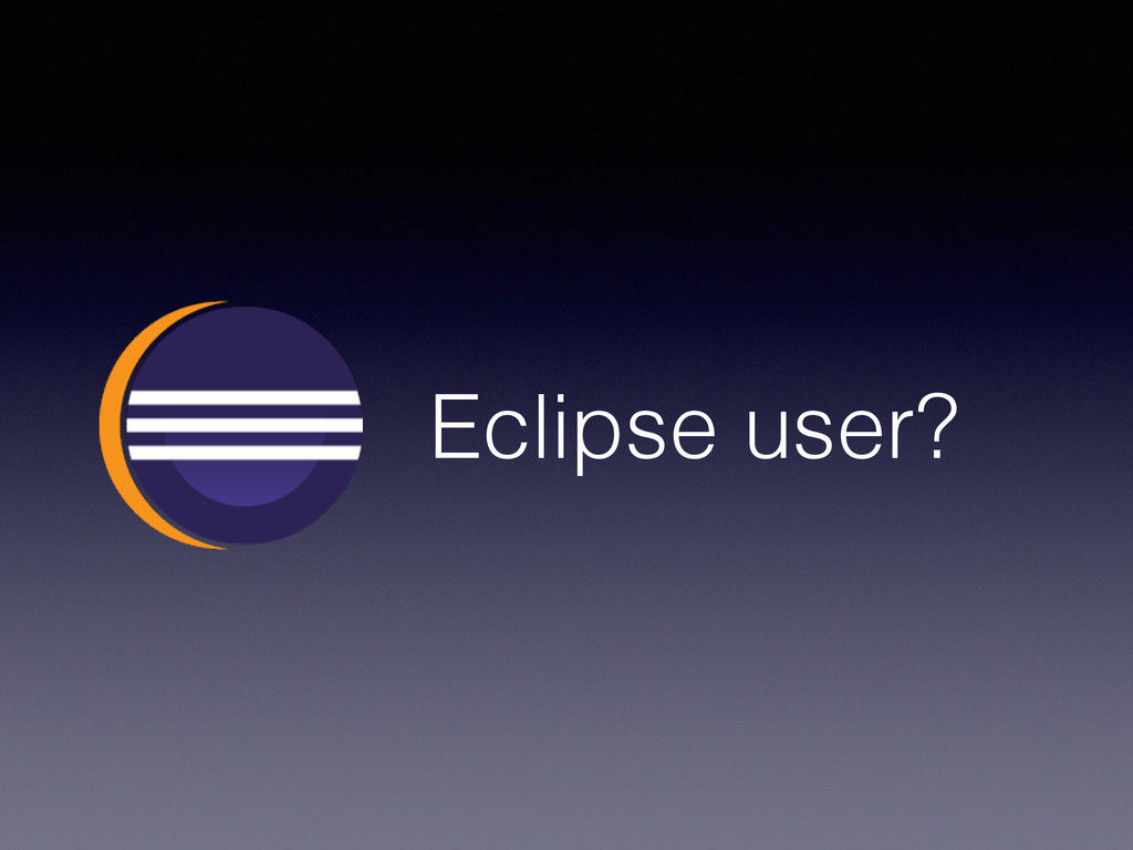 Eclipse user?
