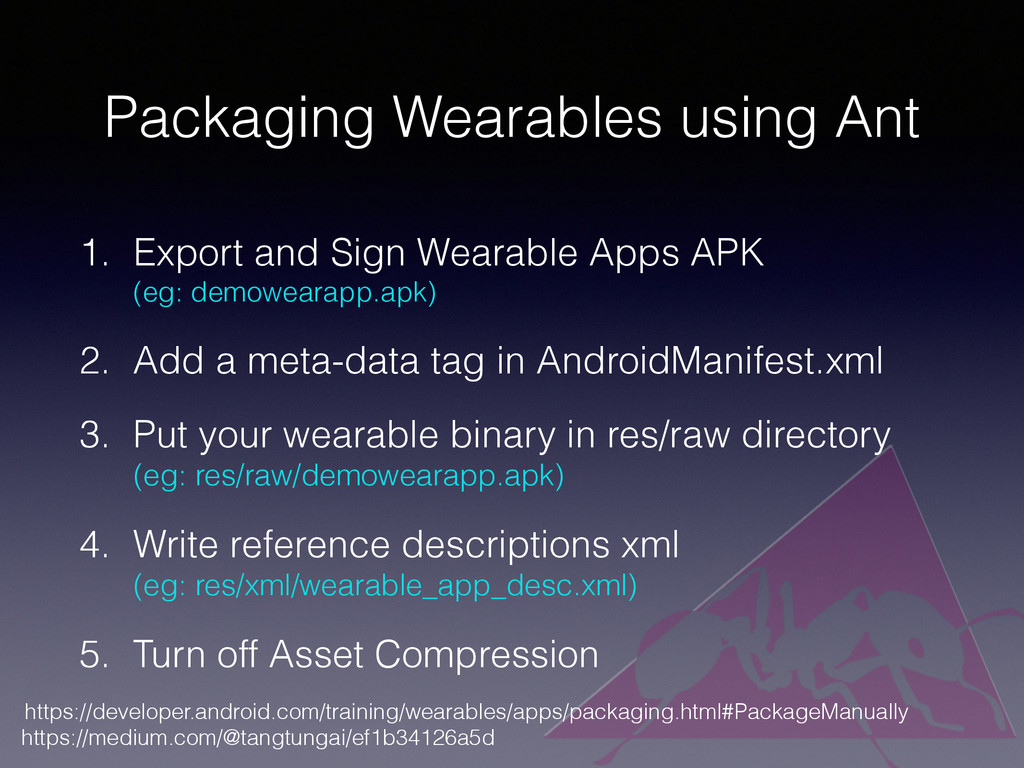 Packaging Wearables using Ant 1. Export and Sig...