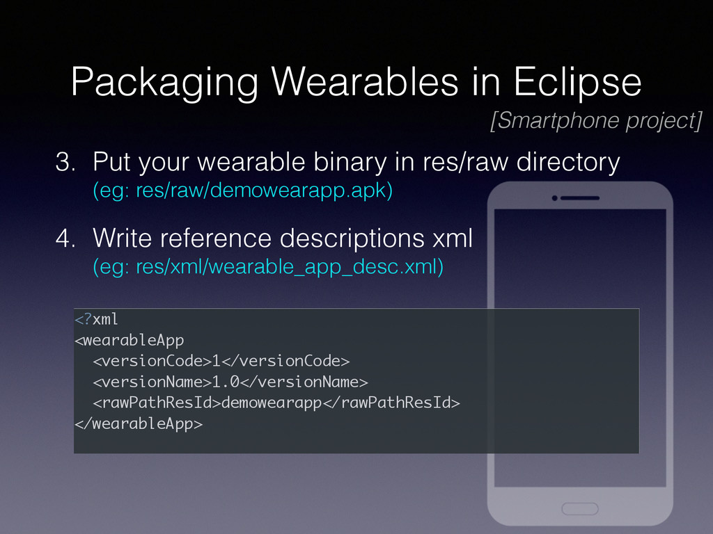 Packaging Wearables in Eclipse 3. Put your wear...