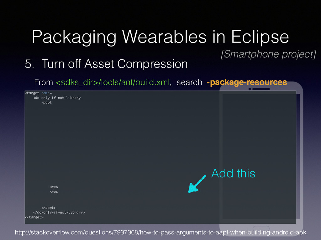 Packaging Wearables in Eclipse 5. Turn off Asse...