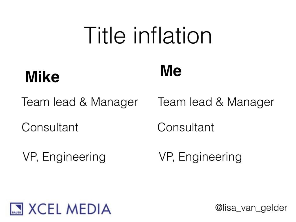 @lisa_van_gelder Title inflation Team lead & Man...