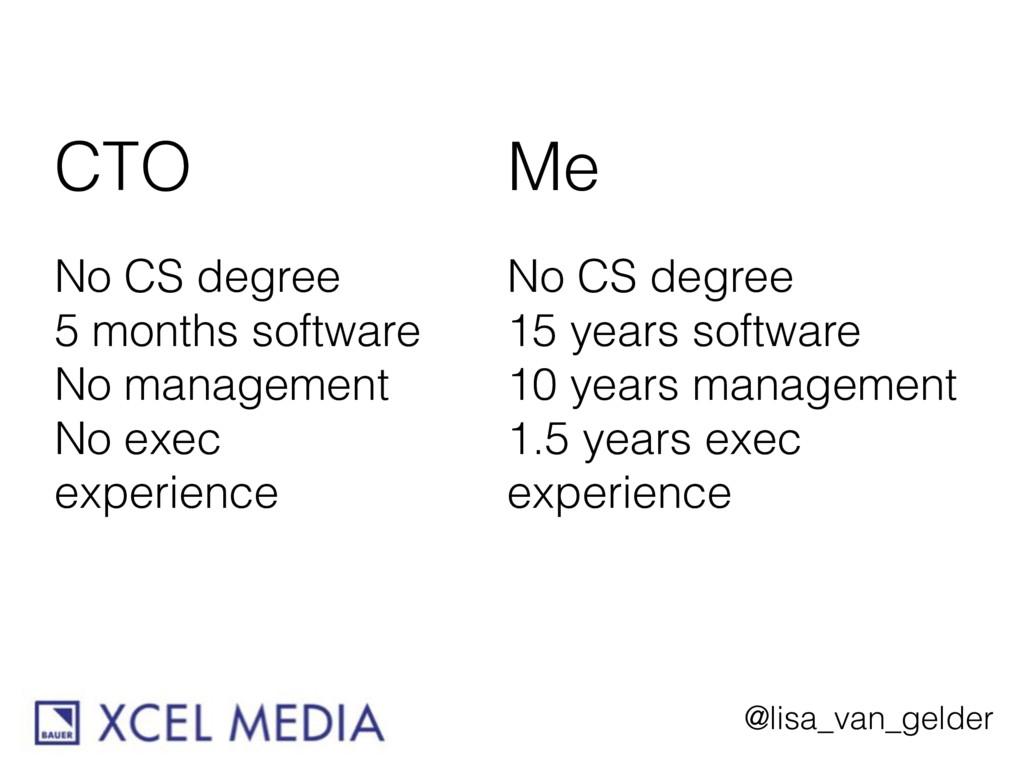 @lisa_van_gelder CTO No CS degree 5 months soft...
