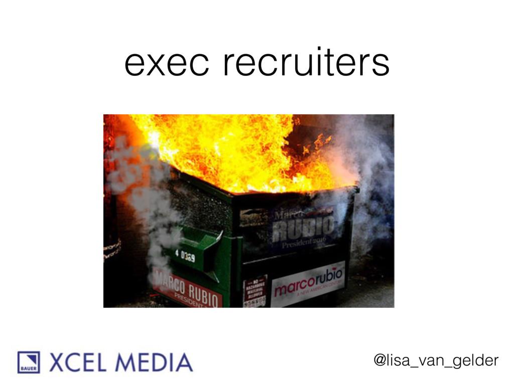 @lisa_van_gelder exec recruiters