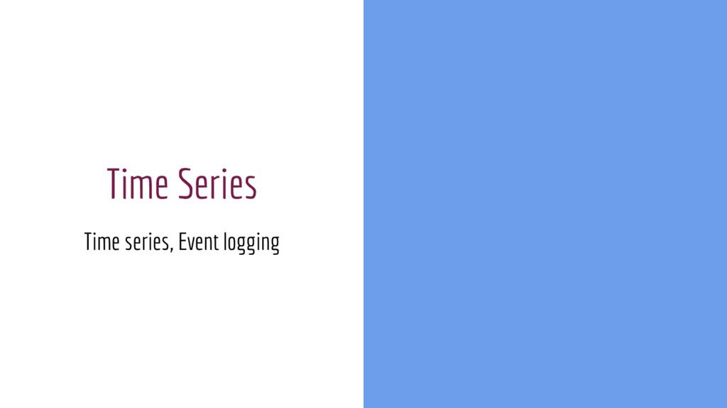 Time Series Time series, Event logging