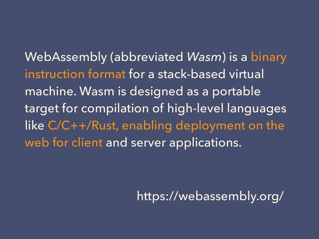WebAssembly (abbreviated Wasm) is a binary inst...