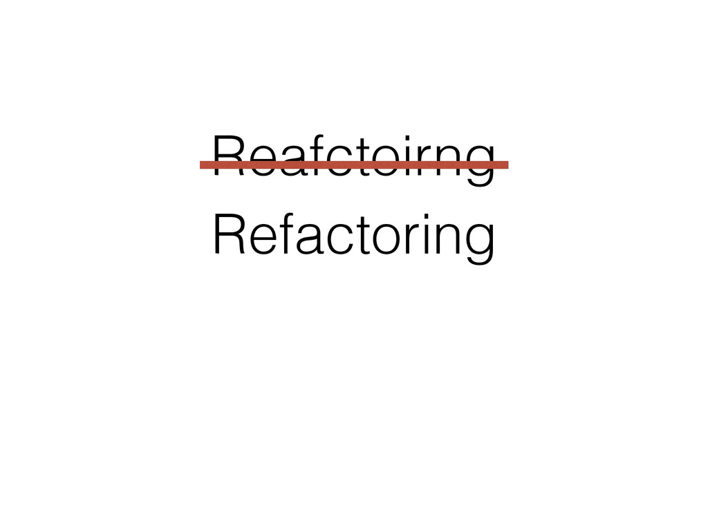 Refactoring Reafctoirng