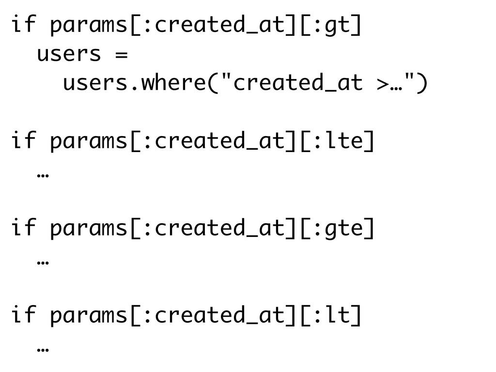 if params[:created_at][:gt] users = users.where...