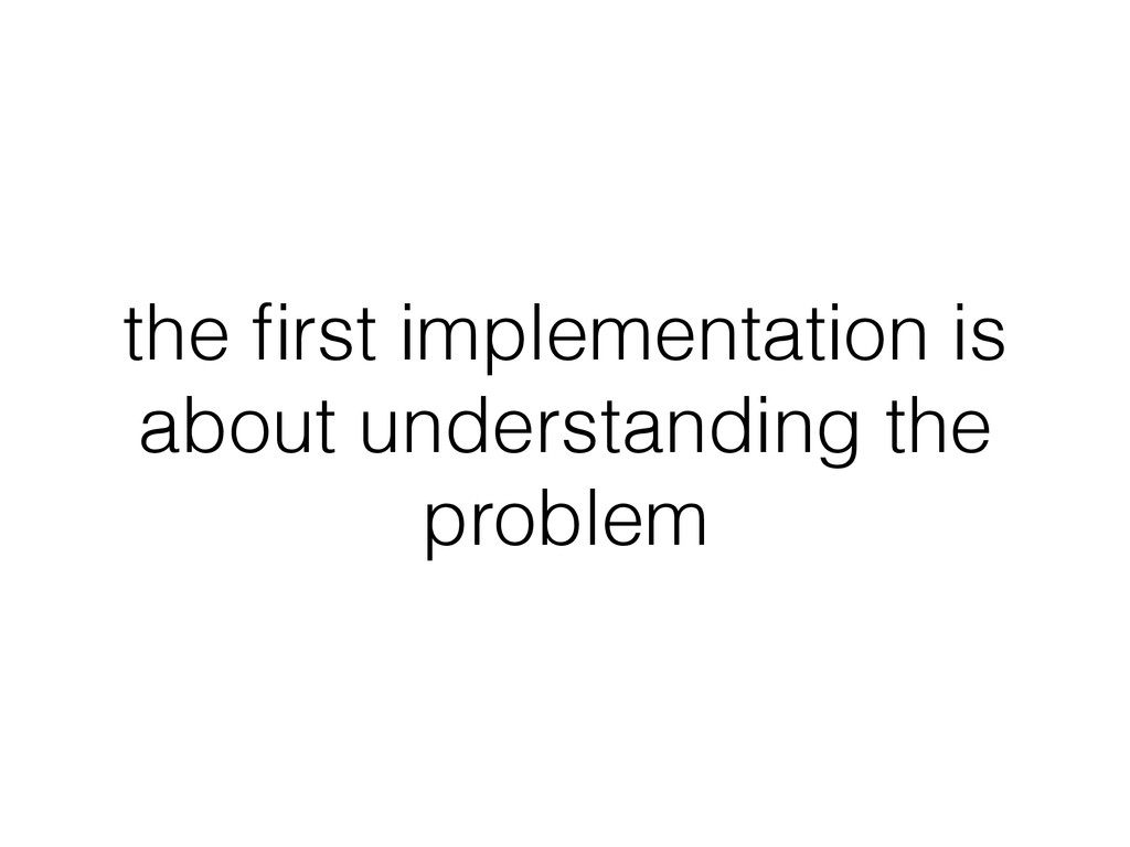 the first implementation is about understanding ...