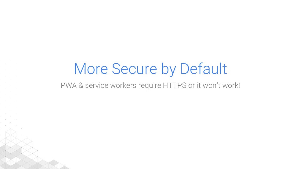 More Secure by Default PWA & service workers re...