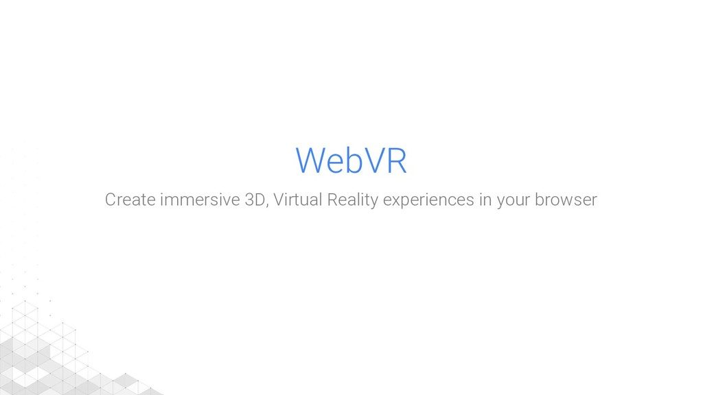 WebVR Create immersive 3D, Virtual Reality expe...