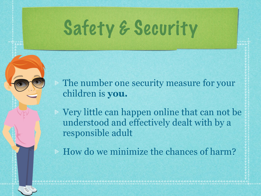 Safety & Security The number one security measu...