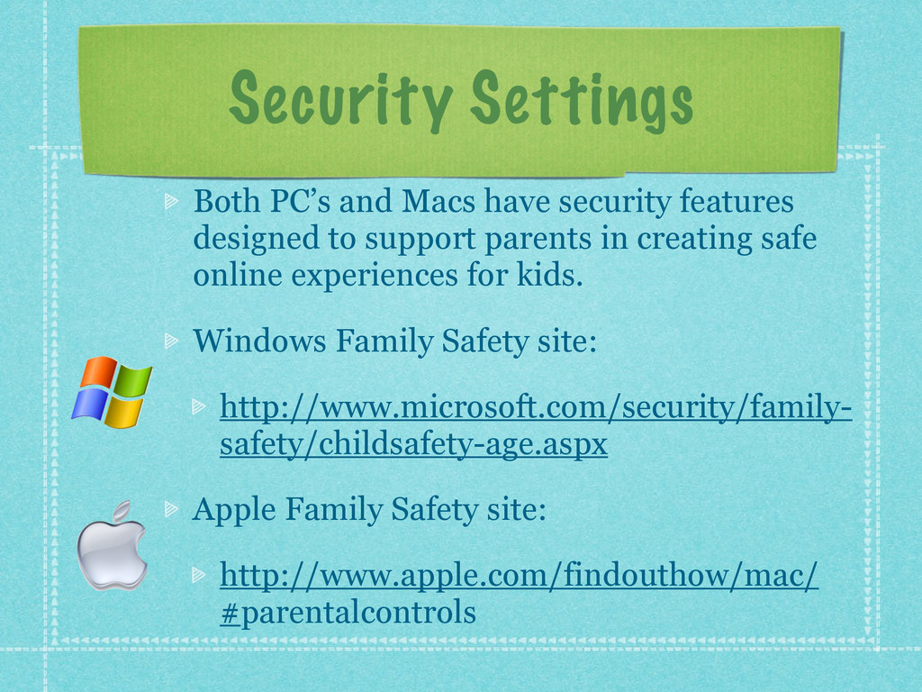Security Settings Both PC's and Macs have secur...