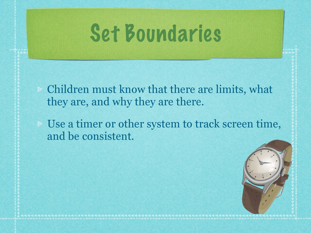 Set Boundaries Children must know that there ar...