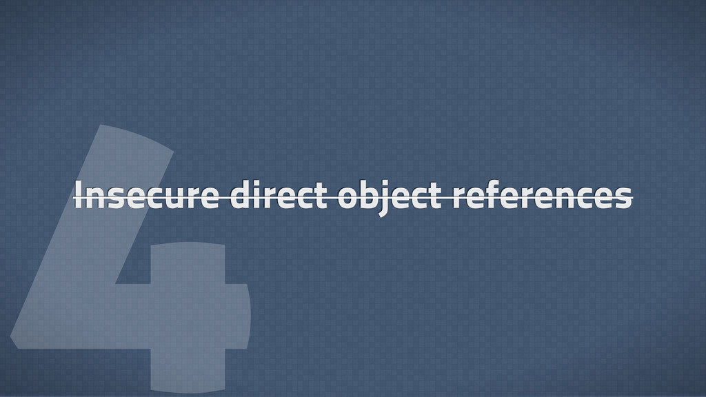  Insecure direct object references