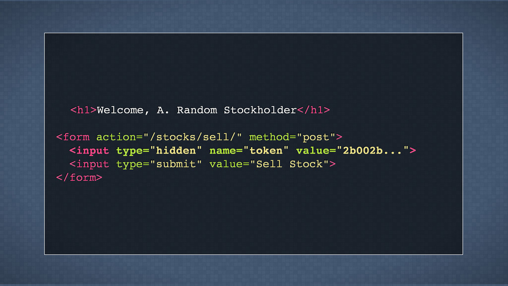<h1>Welcome, A. Random Stockholder</h1> <form a...