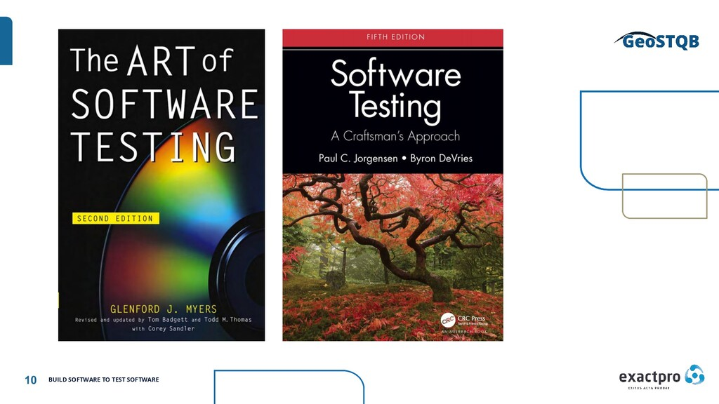 10 BUILD SOFTWARE TO TEST SOFTWARE