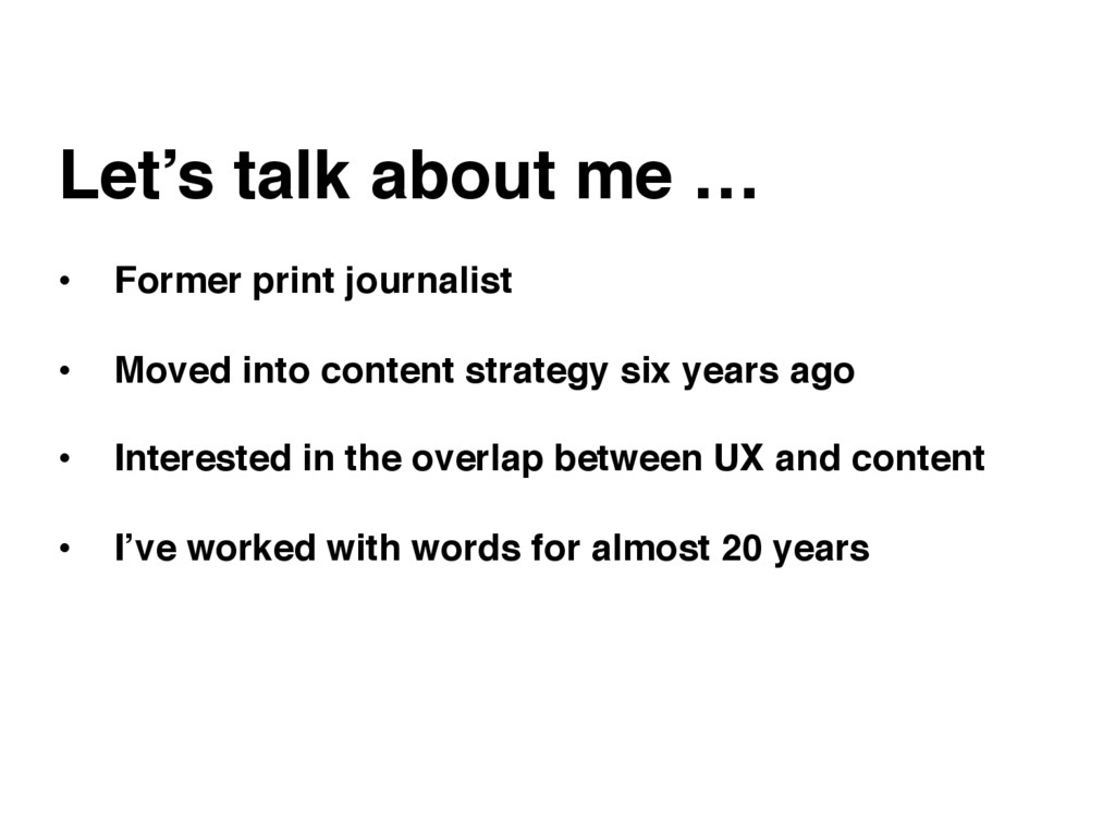 Let's talk about me … • Former print journalis...