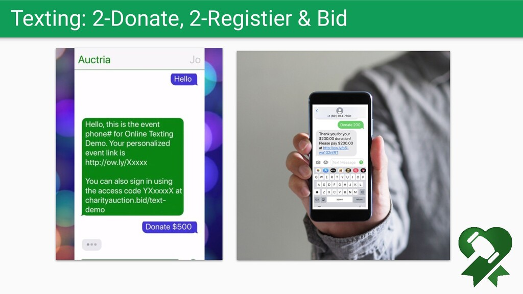 Texting: 2-Donate, 2-Registier & Bid