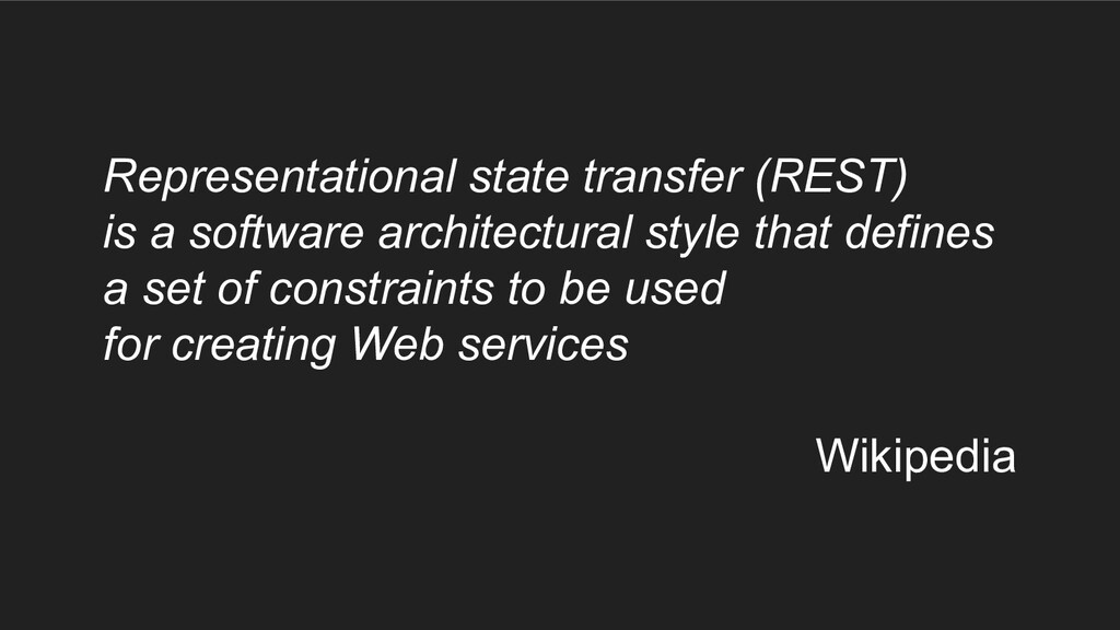 Representational state transfer (REST) is a sof...