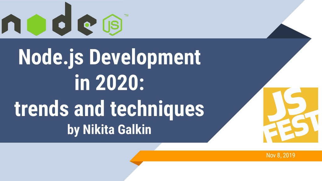 Node.js Development in 2020: trends and techniq...