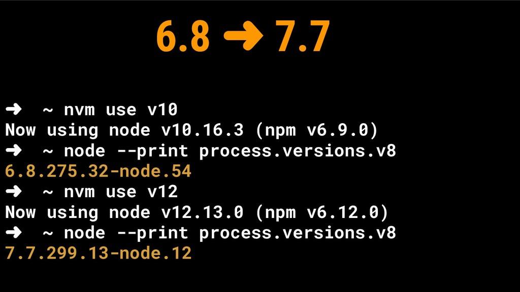 ➜ ~ nvm use v10 Now using node v10.16.3 (npm v6...
